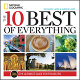 The 10 Best of Everything by National geographic
